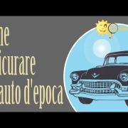 Assicurare un'auto d'epoca - Guide di Chiarezza.it