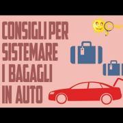 Come sistemare i bagagli in auto - Consigli di Chiarezza.it