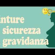 Cinture di sicurezza in gravidanza - Consigli di Chiarezza.it