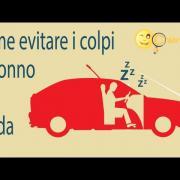 Come evitare il colpo di sonno - Consigli di Chiarezza.it